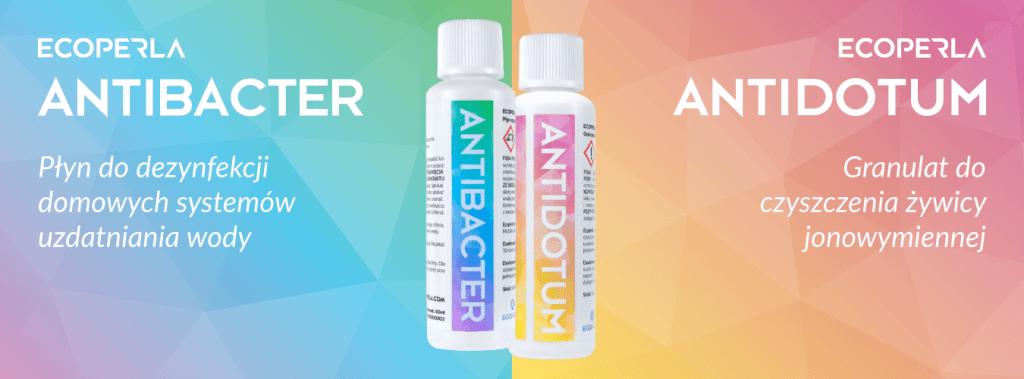 Ecoperla Antibacter i Ecoperla Antidotum - preparaty do pielęgnacji urządzeń uzdatniających wodę